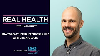 How to Beat the Midlife Fitness Slump with Dr Marc Bubbs