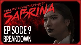 "Chilling Adventures of Sabrina Episode 9 ""The Returned Man"" Breakdown!"
