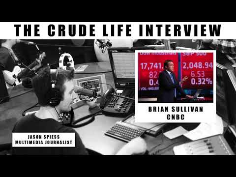 The Crude Life Interview: Brian Sullivan, Power Lunch, CNBC