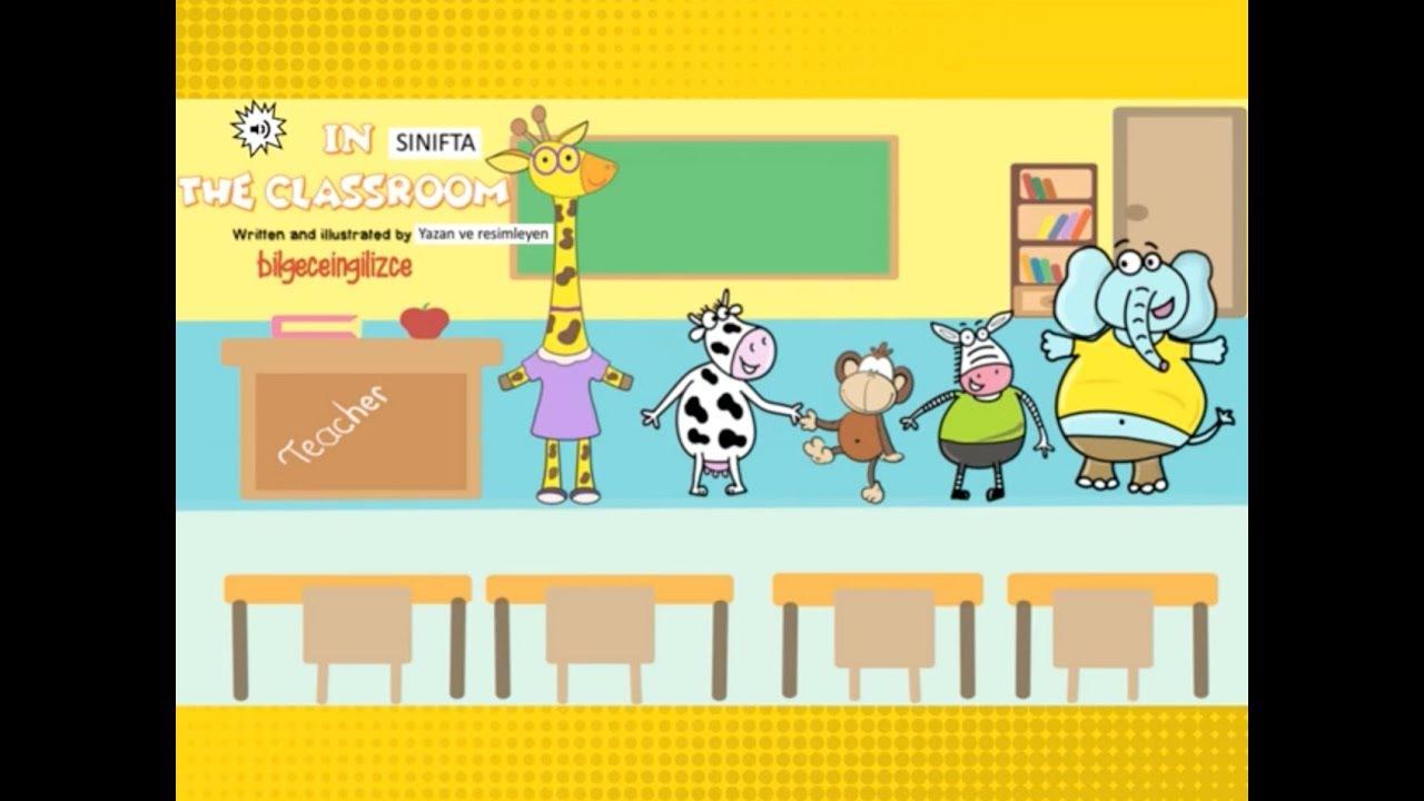 IN THE CLASSROOM (2.Sınıflar için İngilizce Sesli Hikaye)