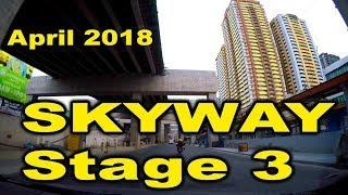 Metro Manila Skyway Stage 3  From SLEX Buendia to NLEX Balintawak  April 2018