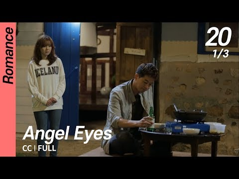 [CC/FULL] Angel Eyes EP20 (1/3)   엔젤아이즈