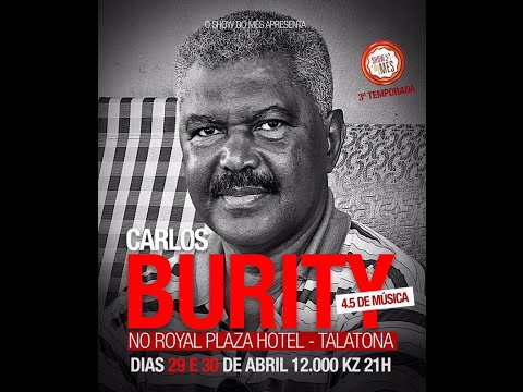 SHOW DO MÊS - CARLOS BURITY 4.5 DE MÚSICA - DIA 1