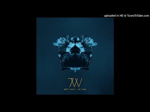 Brett Gould - Get Down (Original Mix)