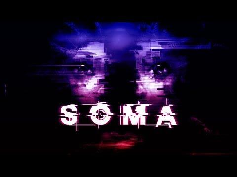 SOMA / Философский Хоррор / Атмосферный Стрим