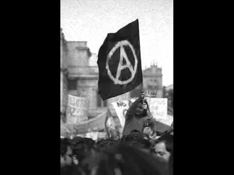 ¡Viva la anarquia! Himno anarquista