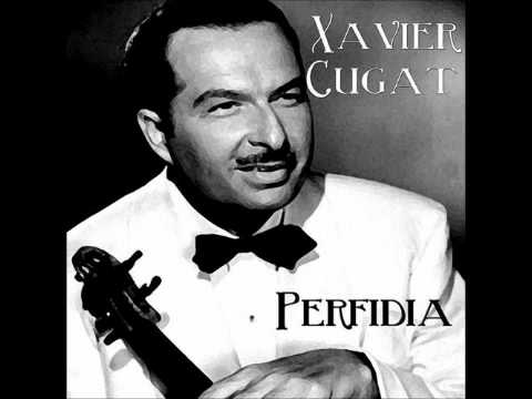 Xavier Cugat And His Orchestra - Bread, Love And Cha, Cha, Cha