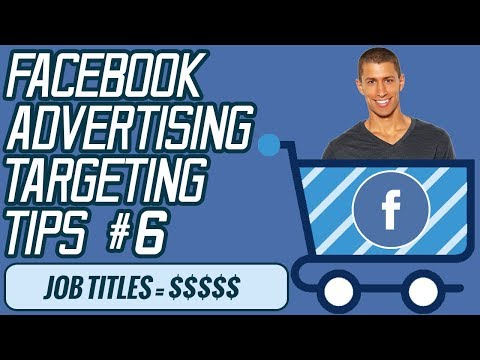 How To Target Any Job or Employee With Facebook Ads  – Facebook Ads Targeting Tips #6