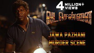 VADACHENNAI Jawa Pazhani Murder Scene | Dhanush | Ameer | Andrea Jeremiah | Vetri Maaran