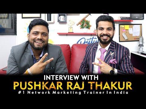 Pushkar Raj Thakur Interview | Best Network Marketing Trainer || Network Marketing Reality