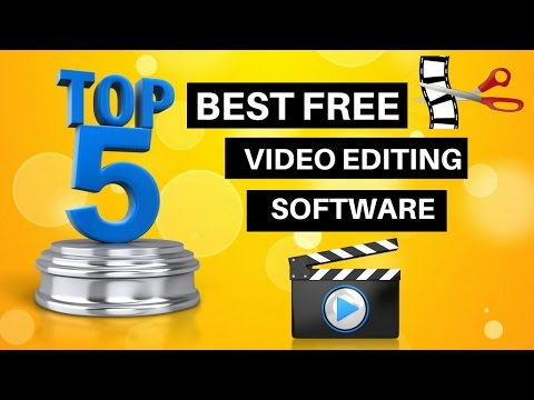 Top 5 Best Free Video Editing Software 2018 for YouTube Creators
