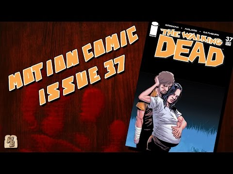 The Walking Dead: Issue 37 - Motion Comic