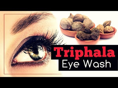 Triphala Eye Wash: Benefits and Recipes