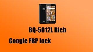 Обход Google Аккаунта на BQ 5012L  Frp Bypass