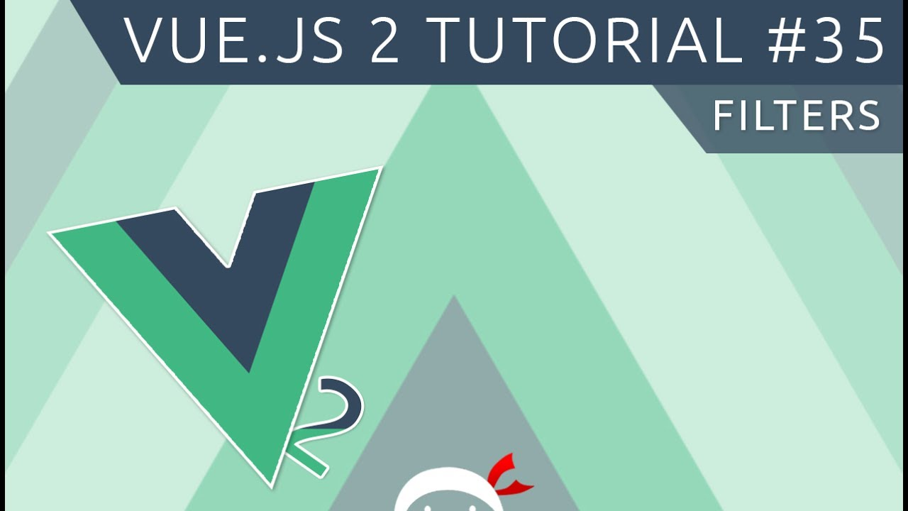 Vue JS 2 Tutorial #35 - Filters