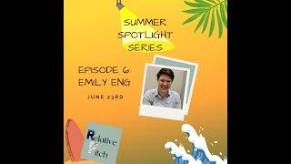 Relative Pitch: Summer Spotlight Series ft. Emily Eng