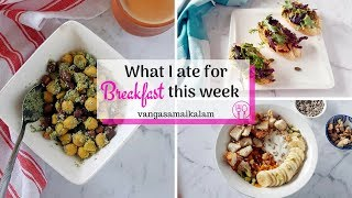 Easy Working Women Breakfast for Mon-Fri | Healthy and time saving recipes
