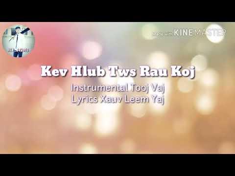 [Karaoke] Kev Hlub Kawg Rau Koj - Kwm Lis Instrumental Lyrics