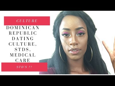 Dominican Republic| dating culture, STDs, medical care