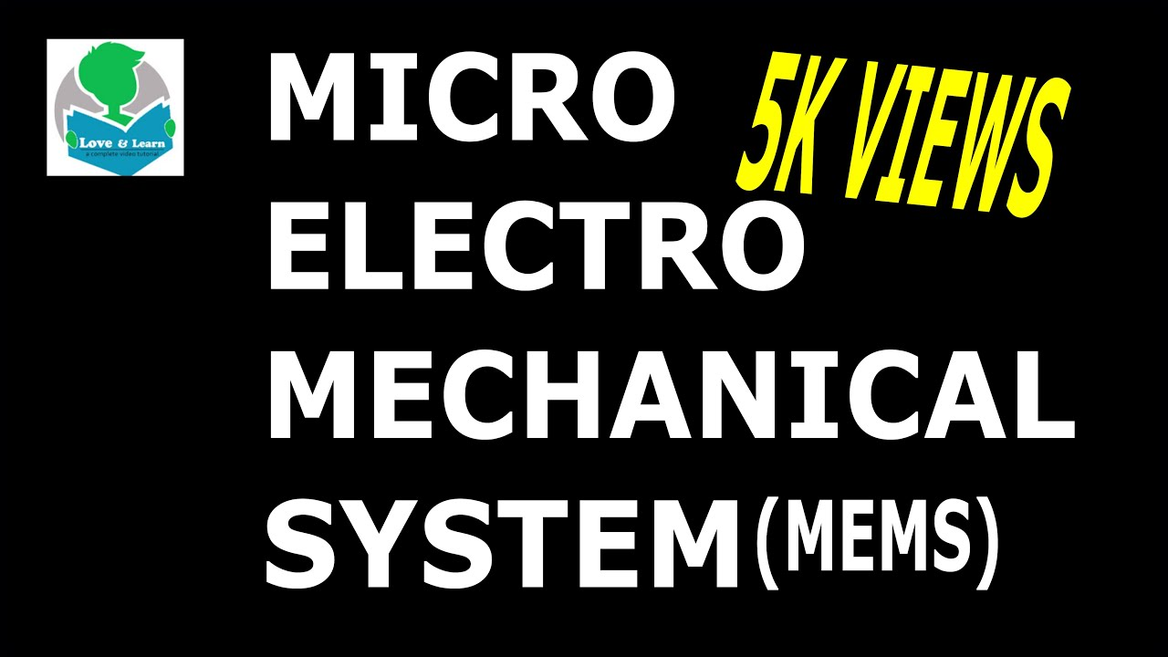 Download What is MEMS (Micro-Electro Mechanical System)