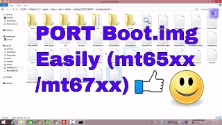guide how to port boot img easily for mt65xx mt67xx etc mt6592 82 mt6591 for porting custom rom