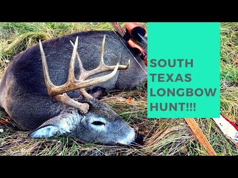 Deer Hunting South Texas With A Longbow!