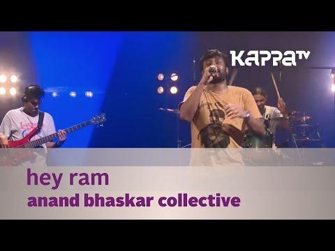 Hey Ram - Anand Bhaskar Collective -  Mojo season 3 - KappaTV