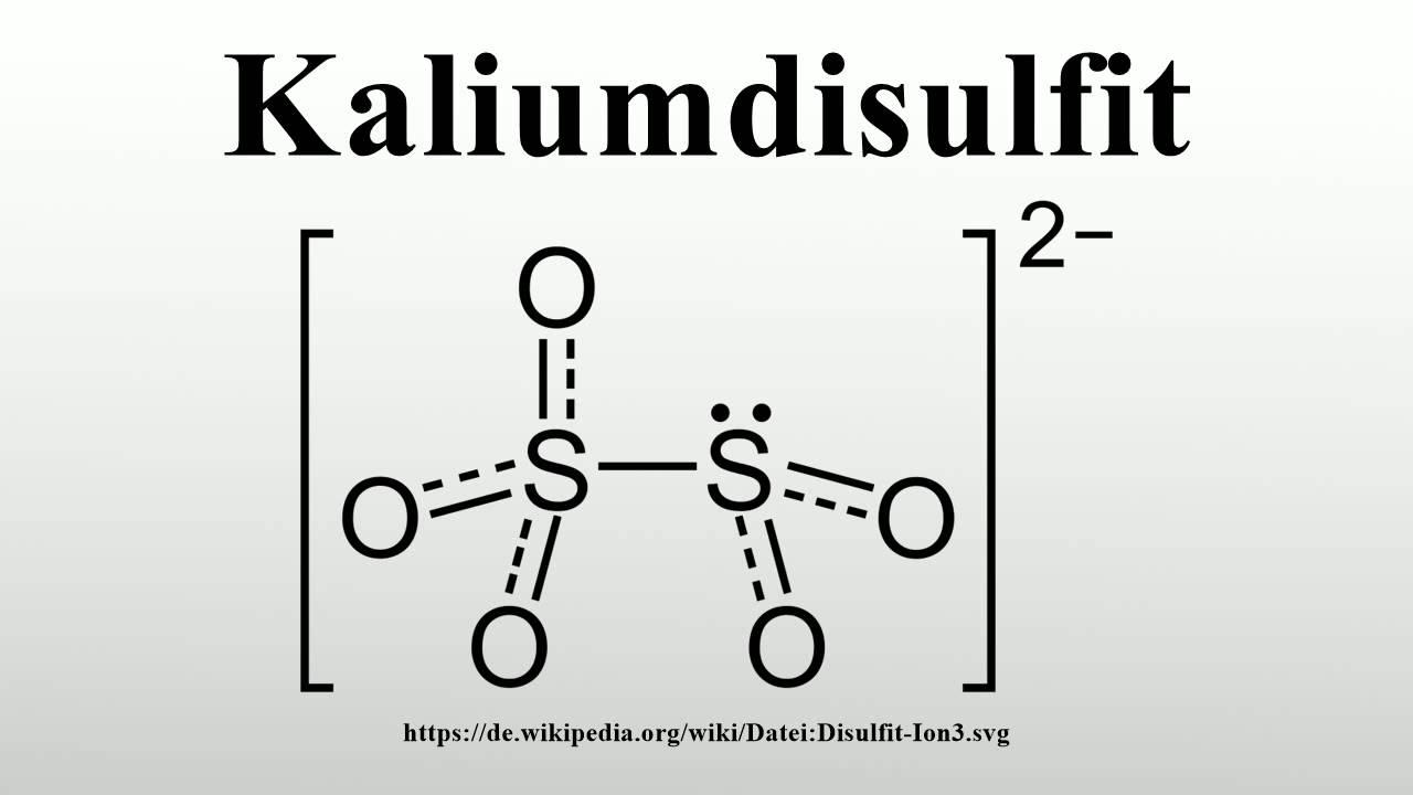 Kaliumdisulfit Youtube