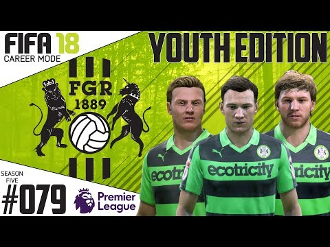Fifa 18 Career Mode  - Youth Edition - Forest Green Rovers - EP 79
