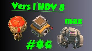 Clash of clans | Vers l'HDV 8 max - # 06 | LES GOLEMS