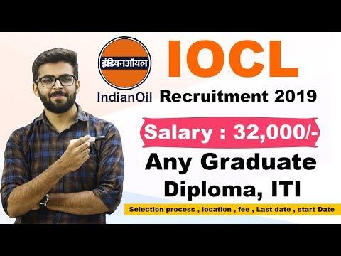 IOCL Recruitment 2019   Salary 30,000   Any Graduate/Diploma/ITI   Latest Job 2019   Talk with Abdul
