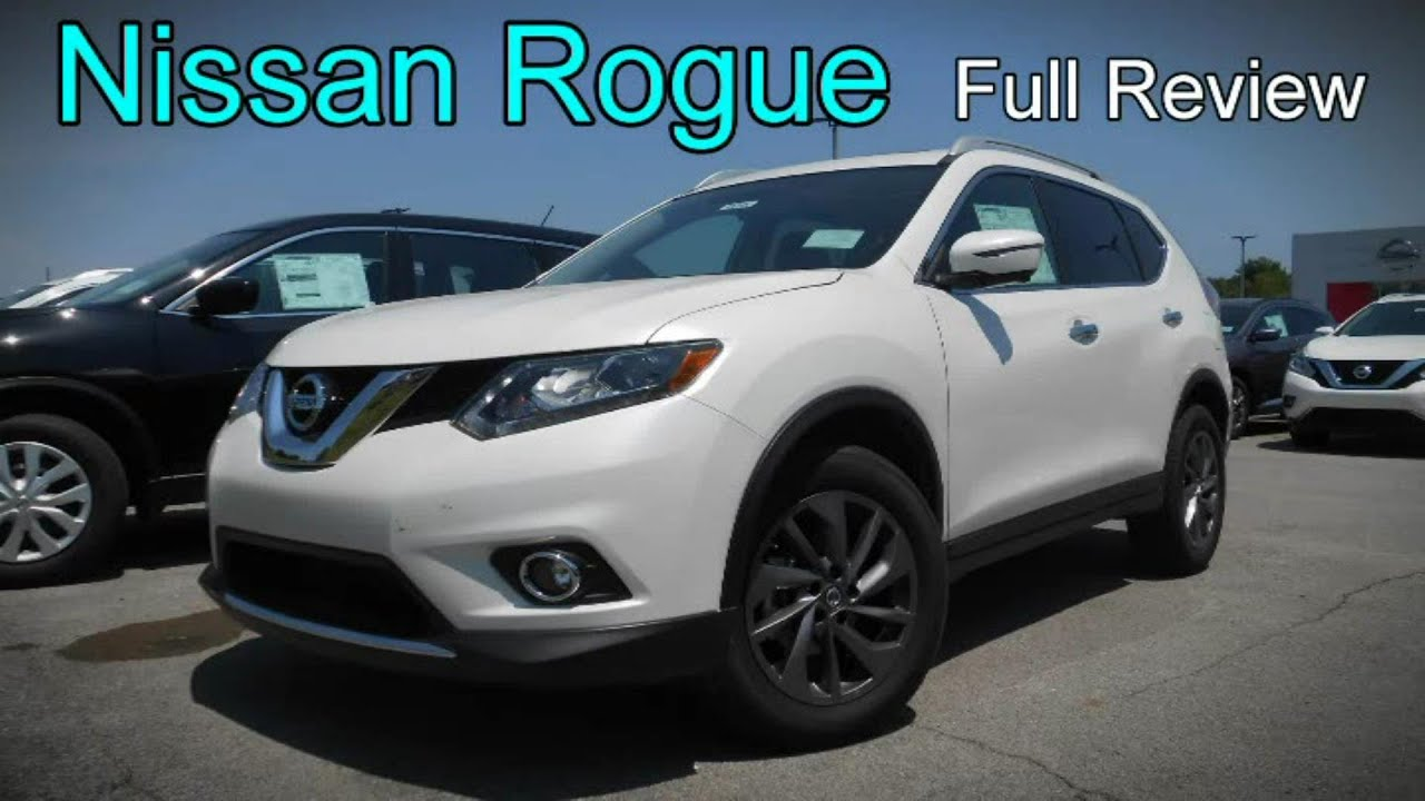 2016 nissan rogue full review s sv sl youtube. Black Bedroom Furniture Sets. Home Design Ideas