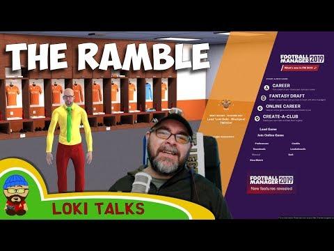 The Ramble  Goode FM18, Hello FM19