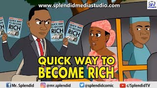 QUICK WAY TO BECOME RICH LAGOS NA WA EPISODE 3