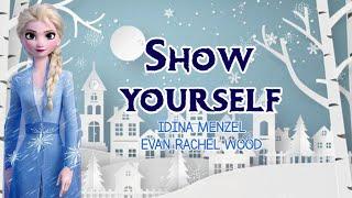 Download lagu SHOW YOURSELF | IDINA MENZEL, EVAN RACHEL WOOD | FROZEN 2 | lyrics