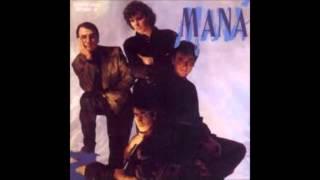 MENTIROSA ~ MANA