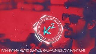 KANNAMMA REMIX | Ispade Rajavum Idhaya Raniyum | [K Square]