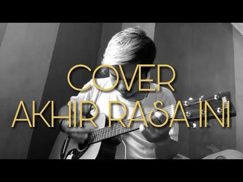 SAMSONS - AKHIR RASA INI Cover Acoustic