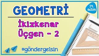 İkizkenar Üçgen 2   GEOMETRİ  14.adım  göndergelsin   Rehber Matematik geometri