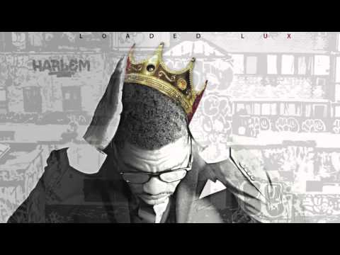 Loaded Lux -  Earn Your Keep ft. Fat Trel...