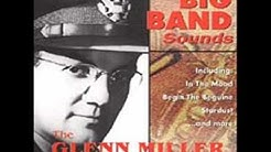 Glenn Miller & His Orchestra- Begin the Beguine