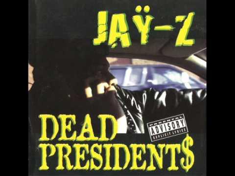Jay-Z - Dead Presidents II (1996)