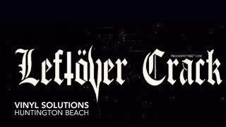 LEFTOVER CRACK AT VINYL SOLUTION HB (FREE SECRET SHOW)