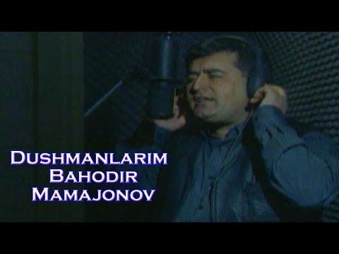 Bahodir Mamajonov - Dushmanlarim | Баходир Мамажонов - Душманларим