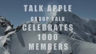 TALK APPLE Group talk Celebrates 1000 Members