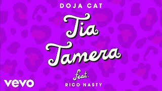 Doja Cat Tia Tamera Ft Rico Nasty
