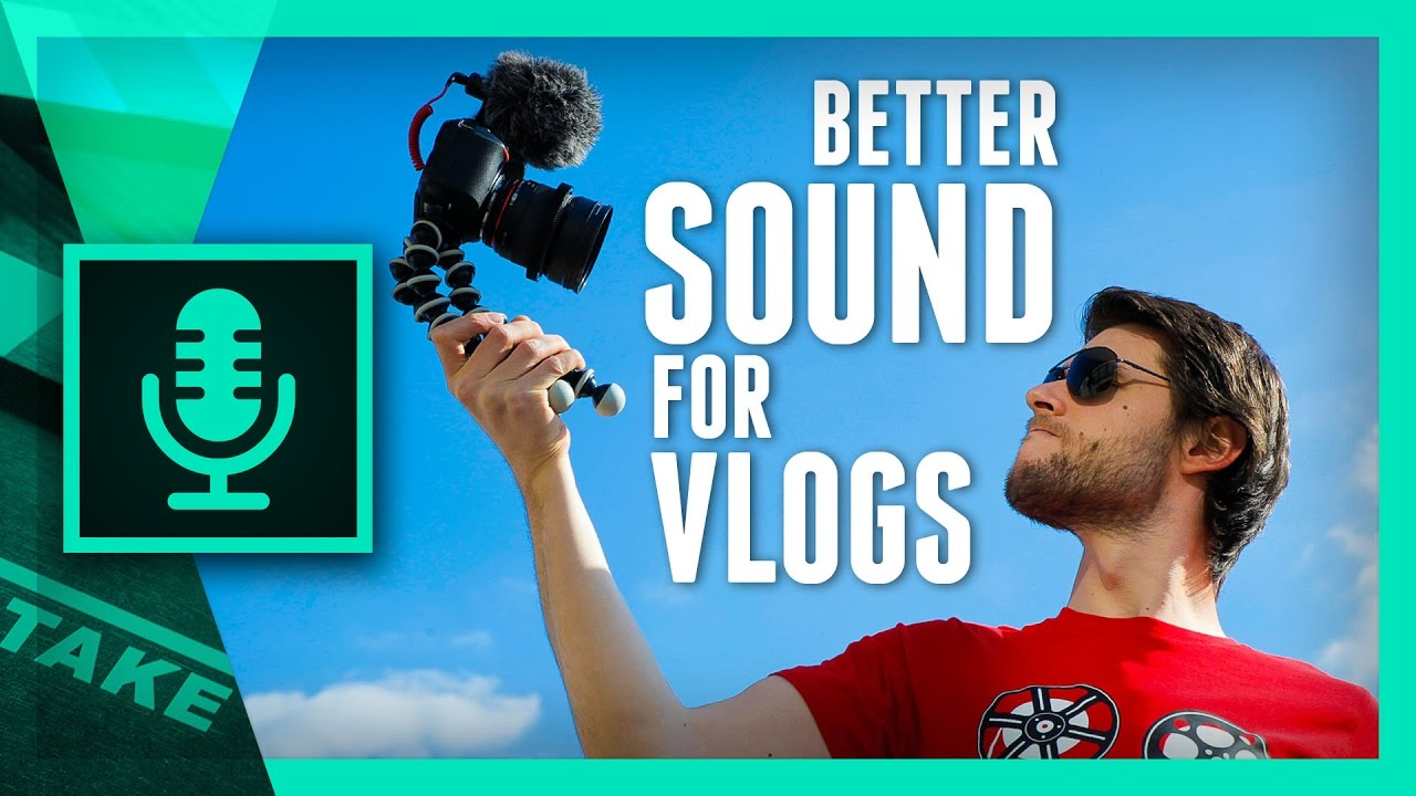 ca662dcaaf14 5 Tips to Improve the SOUND of your VLOGS