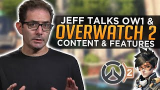 Jeff Talks Overwatch 2 & OW1 Content and Features