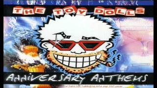 The ToY Dolls-What she had with Huey