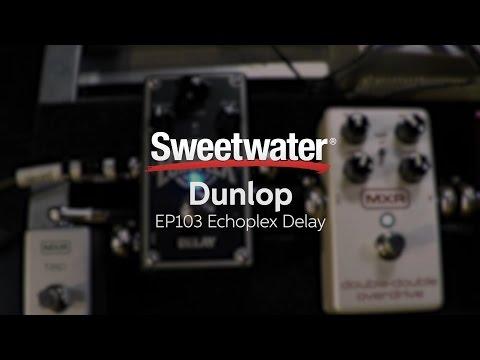 Dunlop EP103 Echoplex Delay Pedal Demo